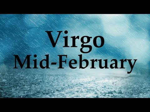 Virgo Mid-February 2018 TIME FOR REVELATIONS - Aquarian Insight