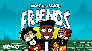 Ayo & Teo - Friends (Official Audio) ft. B. Smyth