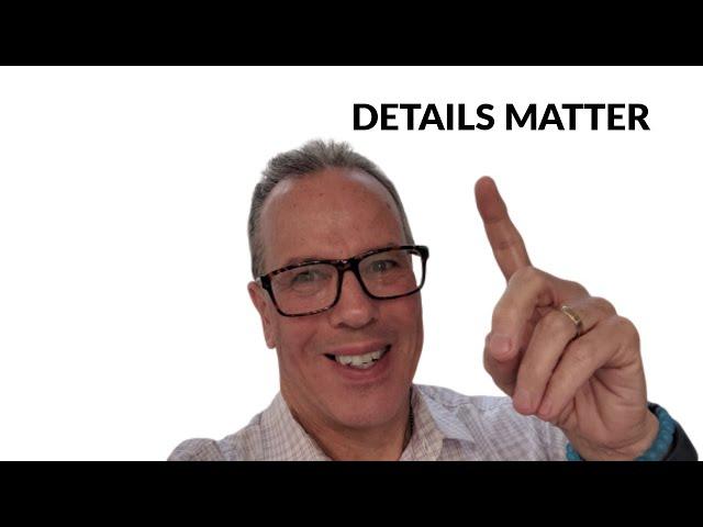 Details Matter