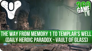 Destiny How to find the way from Memory 1 to Templar