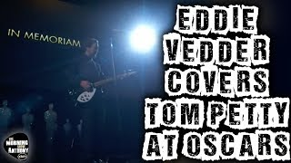 eddie vedder covers tom petty at oscars