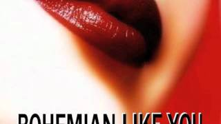 BOHEMIAN LIKE YOU (ELECTRO REMIX)