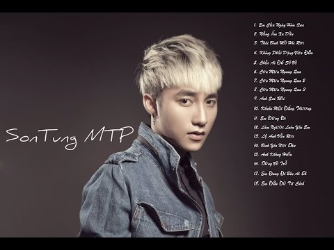 Albums Collection Hit Song Of  Sơn Tùng MTP