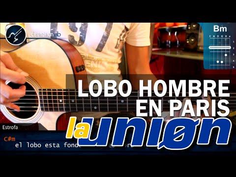 Cómo tocar Lobo Hombre en París de La Unión en guitarra acústica (HD) Tutorial - Christianvib