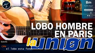 """Cómo tocar """"Lobo Hombre en París"""" de La Unión en guitarra acústica (HD) Tutorial - Christianvib"""