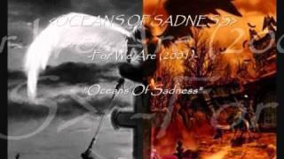 OCEANS OF SADNESS - Oceans of sadness