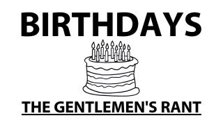 Birthdays - The Gentlemen
