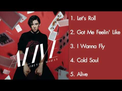 Trevor Moran - Alive (EP) - Full Songs