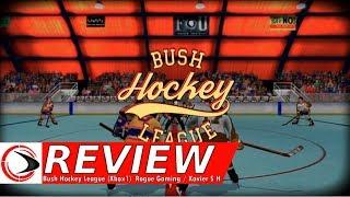Bush Hockey League Review (Rogue Gaming)