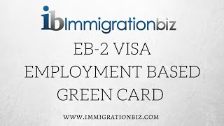 eb2 visa employment based immigration green card