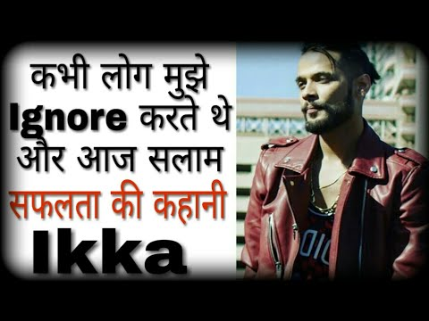 ikka-biography-|-rapper-|-lifestyle-|-new-song-|-life-story-|-success-|-interview-|-in-hindi
