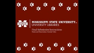 Final Submission Instructions - Thesis and Dissertation