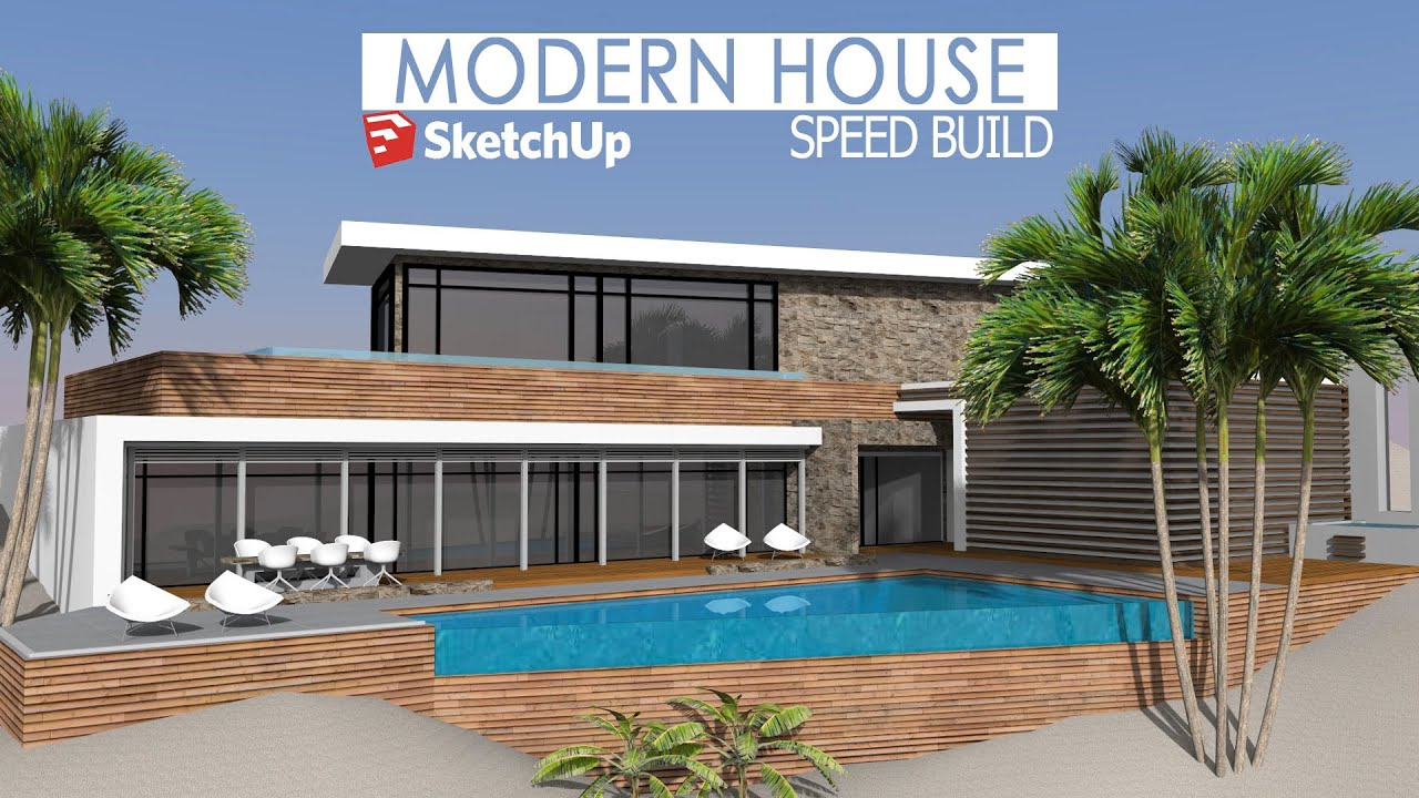 Sketchup: Speed Build - Modern House - Youube - ^