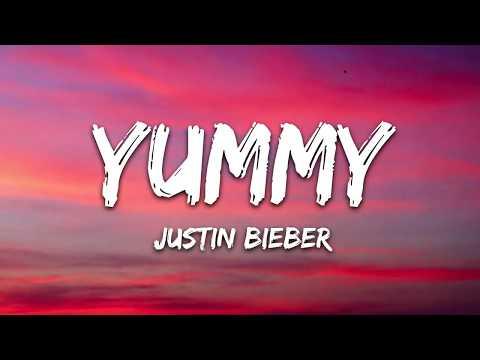 Justin Bieber - Yummy(Lyric)