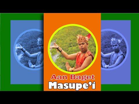 Lagu Dayak Aan Baget - masupe'i' ( Official Music Video )