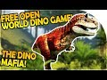 FREE Open World DINOSAUR GAME - GODFATHER of the DINO MAFIA - The Hunt Gameplay Part 1