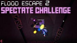 Flood Escape 2 | Teammate Spectate Challenge!