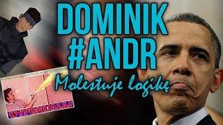 Dominik #ANDR molestuje logikę feat. Awięc