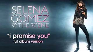 selena gomez amp the scene quoti promise you quot ful