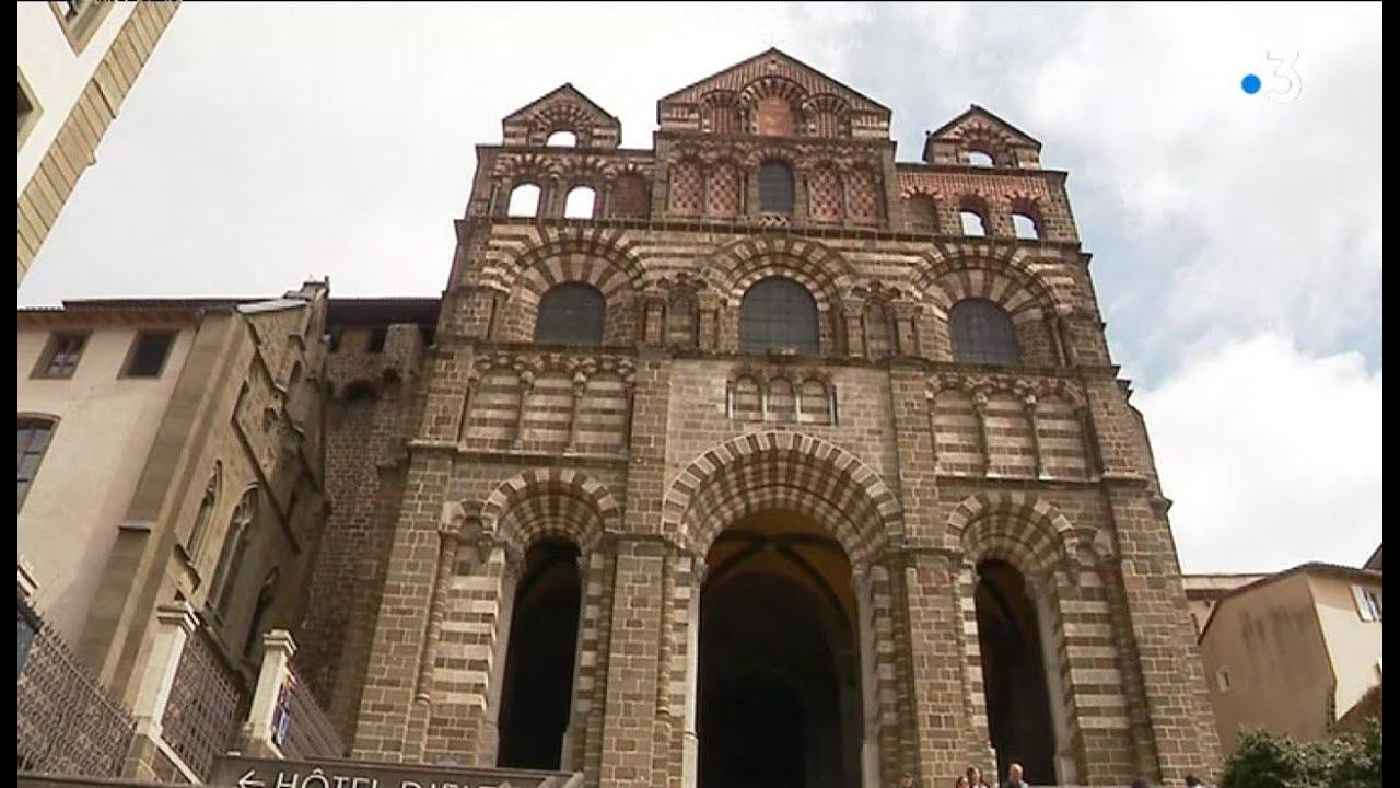 Architecte Le Puy En Velay comment la cathédrale du puy-en-velay est-elle protégée