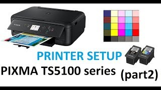 PIXMA TS5120 TS5140 TS5150 (part2) - Printer Setup