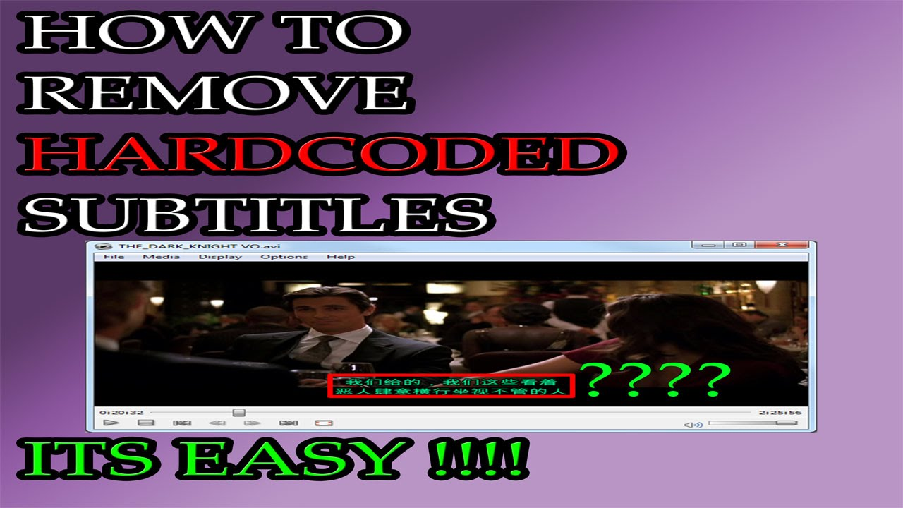 How to remove hardcode subtitles from video