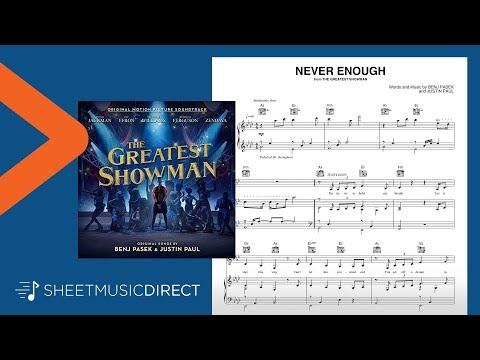 Never Enough (from The Greatest Showman) - Pasek & Paul - Piano, Vocal & Guitar