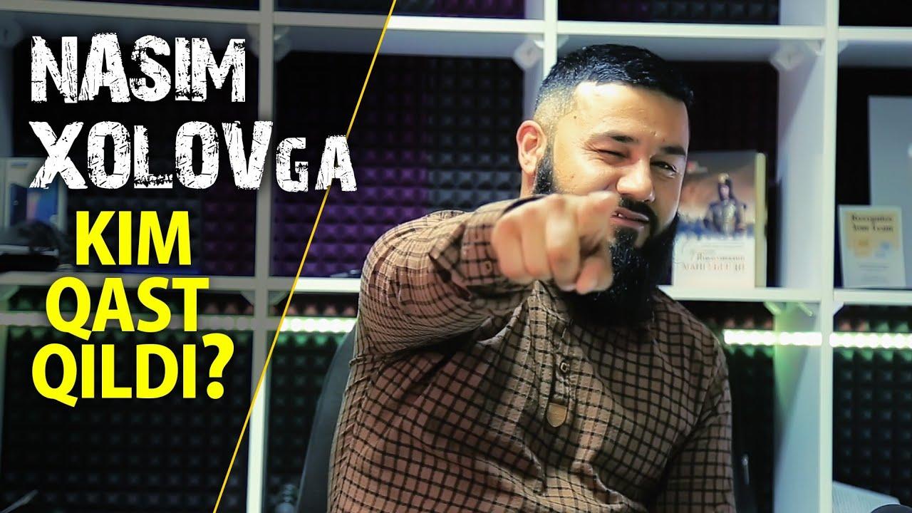Nasim Xolovga Kim Qasd Qildi. Nimaga Ko'ziga Yosh Oldi.