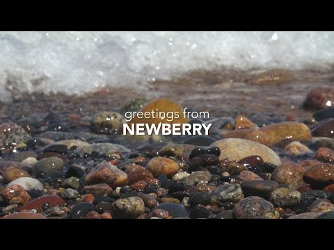 Greetings from Newberry, Michigan | Project Rising Tide | MEDC