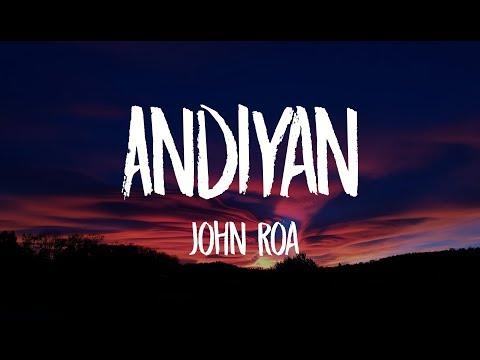John Roa - Andiyan (Lyric Video)