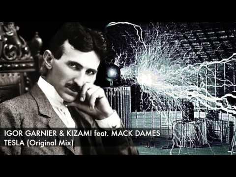 Igor Garnier & Kizami feat. Mack Dames - Tesla (Original Mix) 2015