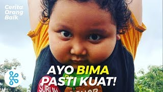 Video Ayo Bima Pasti Kuat!   Cerita #OrangBaik download MP3, 3GP, MP4, WEBM, AVI, FLV September 2018