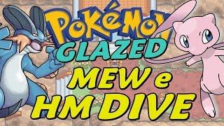 Pokémon Glazed (Detonado - Parte 18) - HM Dive e O Confronto com O Mew