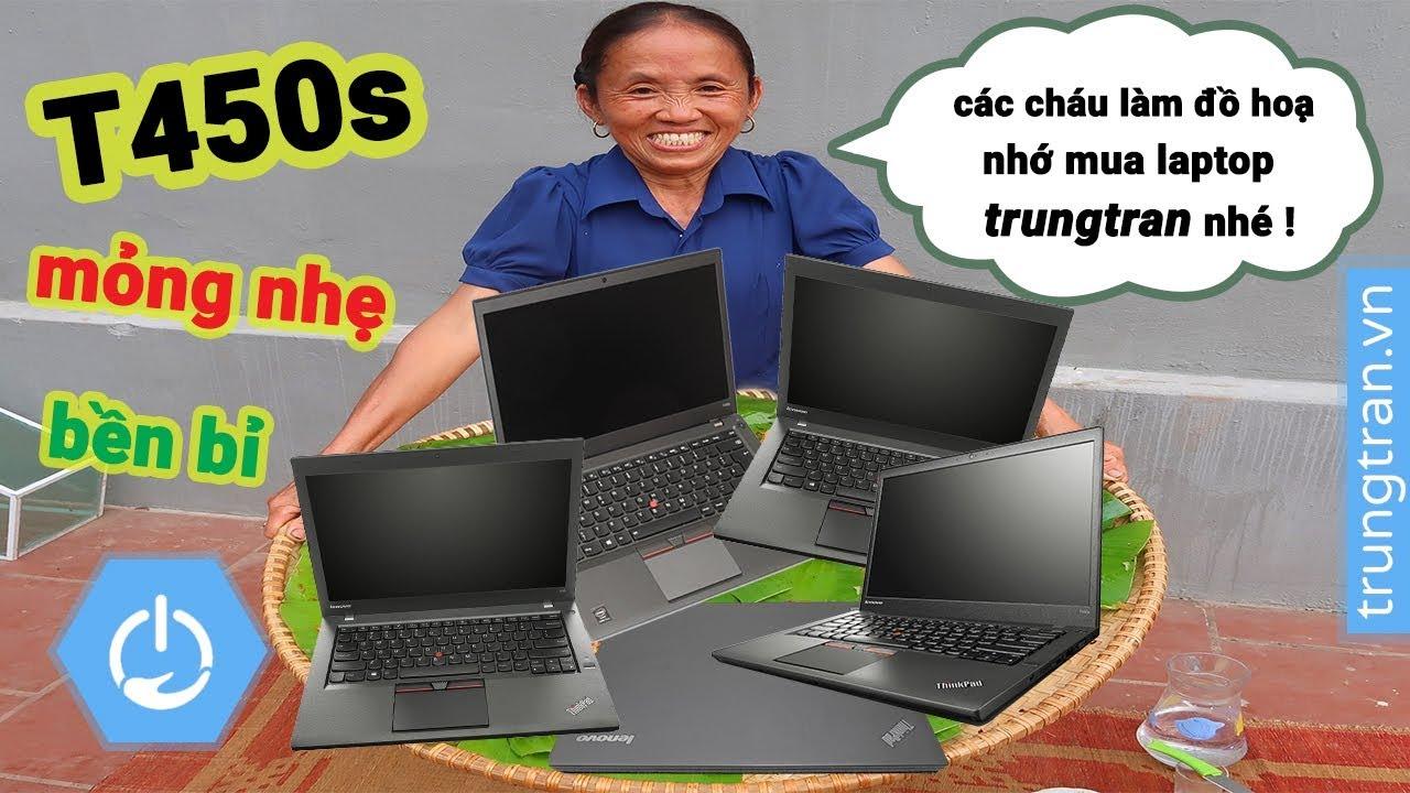 Thinkpad T450s – Học Thiết Kế Đồ Họa Là Phải Mua  – Laptop Giá Rẻ 2019