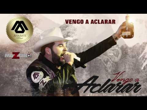 VENGO A ACLARAR - El Fantasma (Estreno) (2017)