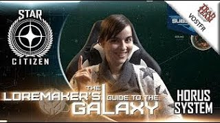 Loremaker's Guide to the Galaxy : Le système Horus - VOSTFR