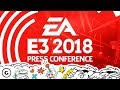EA E3 2018 Press Conference with Pre and Post Show by GameSpot
