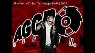 Sido (feat. KIZ) - Der Tanz (Aggro Berlin) 2009 HD