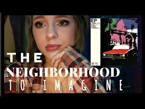 ♥REACTING TO THE NEIGHBOURHOOD'S NEW EP: 'TO IMAGINE'♥