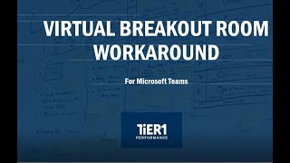 MS Teams Breakout Room Workaround