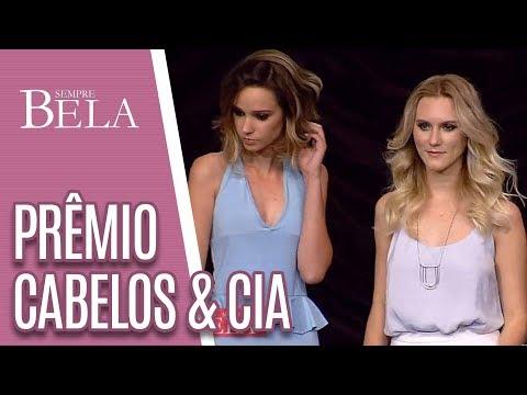 Prêmio Cabelo&Cia 2018 - Sempre Bela (15/04/18)