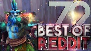 Dota 2 Best Moments of Reddit - Ep. 72