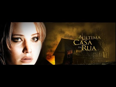 A Ultima Casa Da Rua Filme Suspense Completo Dublado Hd Youtube