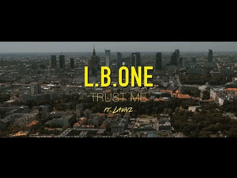 L.B.ONE feat Laenz - Trust Me (Official 4K Music Video)