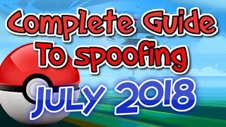 Complete Guide to GPS Spoofing in Pokemon Go - July 2018