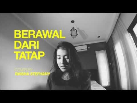 Berawal Dari Tatap - Yura Yunita (Cover)   Raisha Stefhany