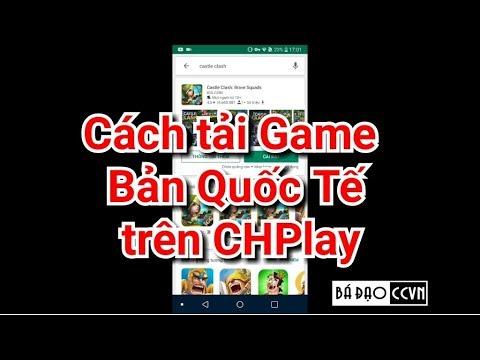 Hướng Dẫn Tải Game Castle Clash Bản Quốc Tế US Trên CHPlay