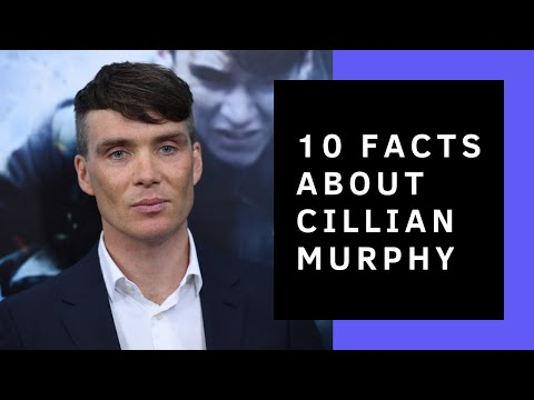 Cillian Murphy  10 Facts You Didn't Know About Him