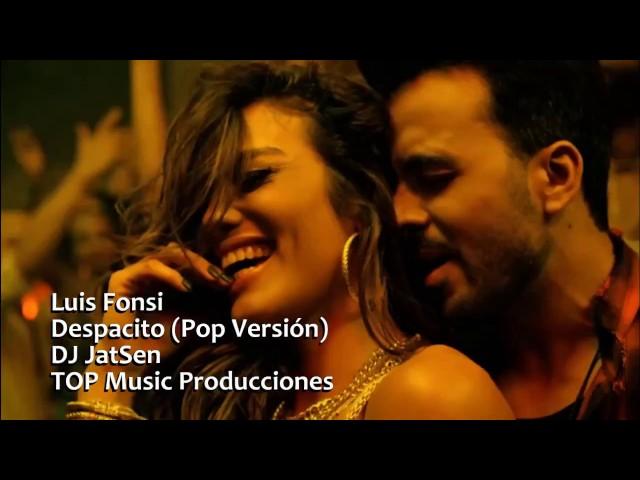 DESPACITO (VERSION POP) - Luis Fonsi
