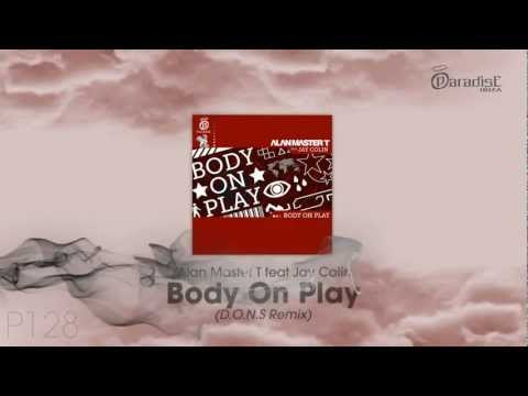 Alan Master T feat. Jay Colin - Body On Play (D.O.N.S Remix)